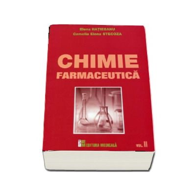 Chimie farmaceutica - Volumul II (Elena Hatieganu)