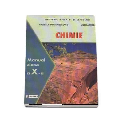 Chimie. Manual pentru clasa a X-a (Gabriela Nausica Noveanu)