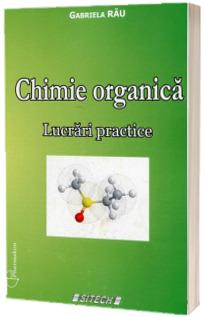 Chimie organica. Lucrari practice