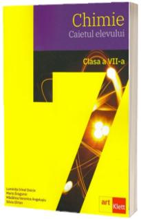 Chimie pentru clasa a VII-a. Caietul elevului