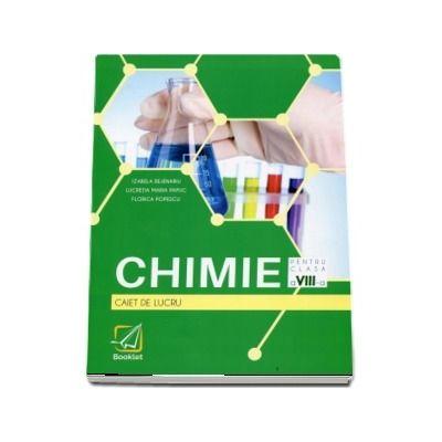 Chimie pentru clasa a VIII-a - Caiet de lucru