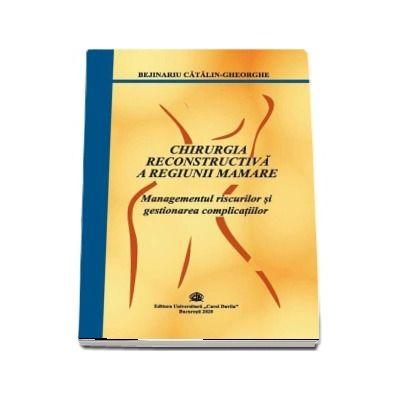Chirurgia Reconstructiva A Regiunii Mamare