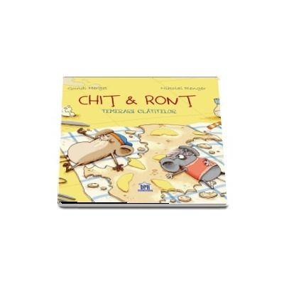 Chit si Ront - Temerarii clatitelor (Editie ilustrata)