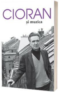Cioran si muzica - Editia a II-a