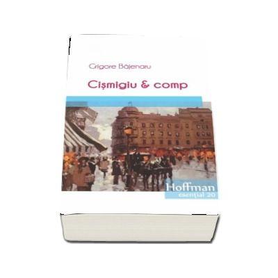 Cismigiu et Comp (Colectia Hoffman esential 20)
