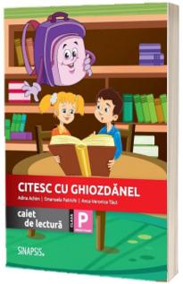 Citesc cu Ghiozdanel. Caiet de lectura, clasa pregatitoare