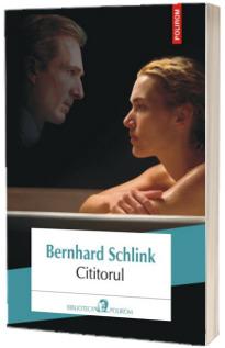 Cititorul - Bernhard Schlink (Editia 2018)