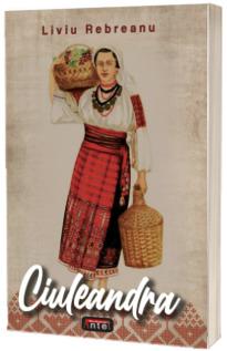 Ciuleandra - Liviu Lebreanu
