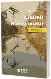 Ciulinii Baraganului (Include acces la varianta digitala)