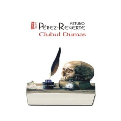 Clubul Dumas -  Traducere din limba spaniola de Mihai Cantuniari