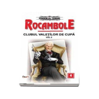 Clubul valetilor de cupa volumul 2 - Rocambole volumul 4 (Ponson du Terrail)