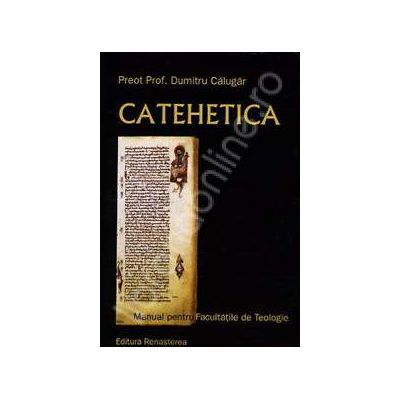 Catehetica. Manual pentru facultati