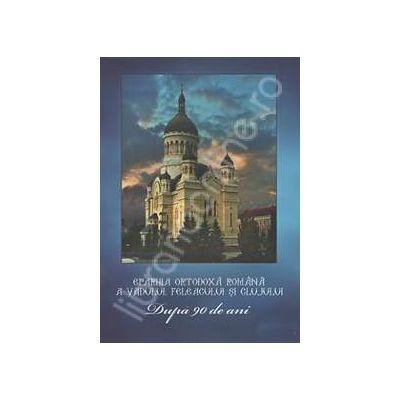 Eparhia Ortodoxa Romana a Vadului, Feleacului, si Clujului. Dupa 90 de ani