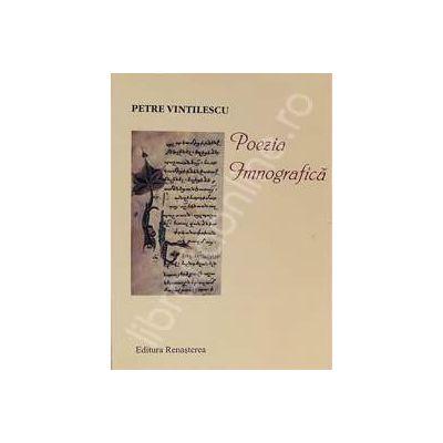 Poezia imnografica din cartile de ritual si cantarea bisericeasca, editia a II-a