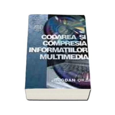 Codarea si compresia informatiilor multimedia