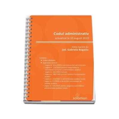 Codul administrativ - actualizat la 10 august 2019