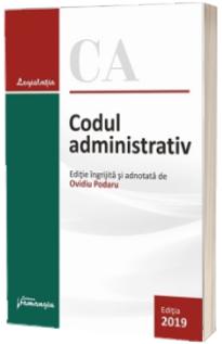Codul administrativ. Actualizat la 10 iulie 2019