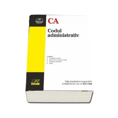 Codul administrativ. Editie actualizata la 4 august 2019