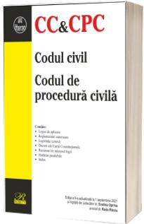 Codul civil. Codul de procedura civila. Editia a 9-a actualizata la 1 septembrie 2021