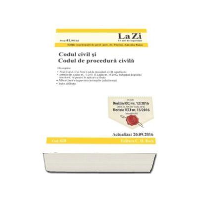 Codul civil si Codul de procedura civila. Actualizat la 20.09.2016. Cod 618 - Editie coordonata de Flavius-Antoniu Baias