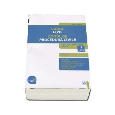 Codul civil si Codul de procedura civila. Legislatie consolidata si index: 5 aprilie 2017 -  Editie ingrijita de Prof. univ. dr. Dan Lupascu