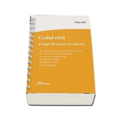 Codul civil si Legea de punere in aplicare. Actualizat la 9 ianuarie 2020