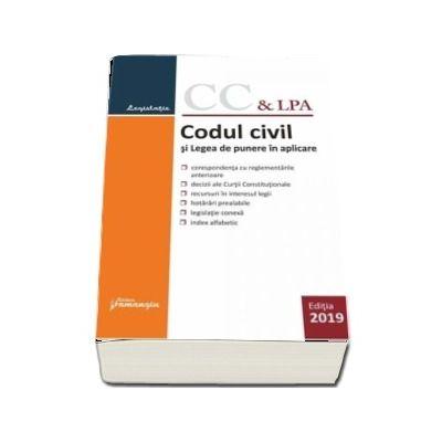 Codul civil si Legea de punere in aplicare. Actualizat la 9 octombrie 2019