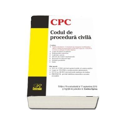Codul de procedura civila. Editia a 16-a actualizata la 17 septembrie 2019