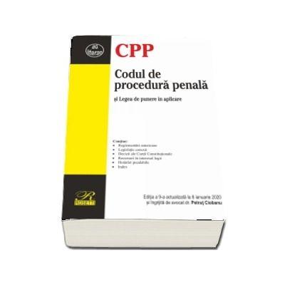 Codul de procedura penala si legea de punere in aplicare. Editia a XXI-a actualizata la 8 ianuarie 2020