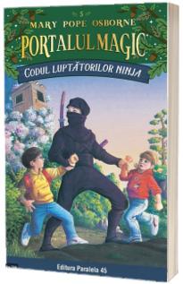 Codul luptatorilor Ninja - Seria Portalul Magic (Nr. 5)