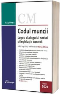 Codul muncii. Legea dialogului social si legislatie conexa. Actualizat la 5 septembrie 2021