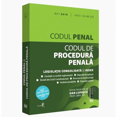 Codul penal si Codul de procedura penala: mai 2019. Editie tiparita pe hartie alba