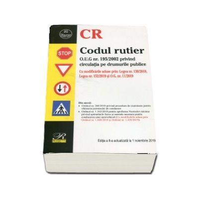 Codul rutier. Editia a VIII-a actualizata la 1 noiembrie 2019