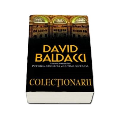 Colectionarii - David Baldacci