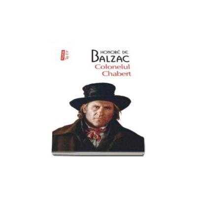 Colonelul Chabert - Traducere din limba franceza de Marcel Gafton (Top 10)