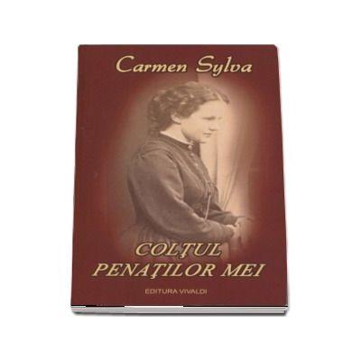 Coltul penatilor mei - Carmen Sylva (Editia a II-a, revizuita)