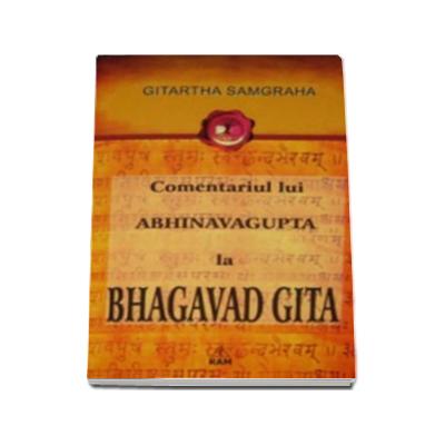 Comentariul lui Abhinavagupta la Bhagavad Gita - Gitartha Samgraha