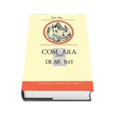 Comoara din Lacul de Argint - Biblioteca pentru toti copiii