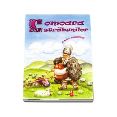 Comoara strabunilor - Folclor romanesc