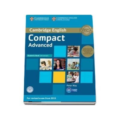 Compact Advanced Student's Book Pack (Student's Book with Answers with CD-ROM and Class Audio CD) - Peter May