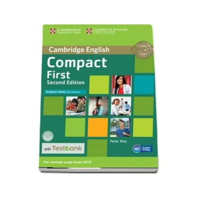 Compact First Student's Book with Answers with CD-ROM with Testbank - Peter May