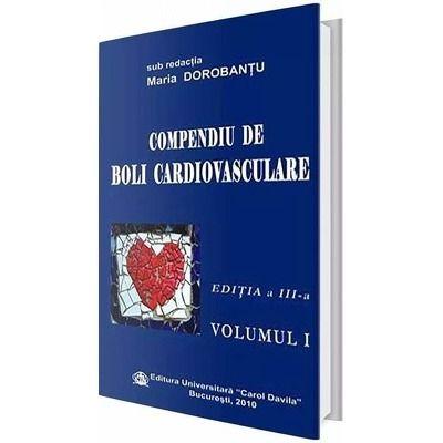 Compendiu de boli cardiovasculare. Volumul I. Editia a III-a