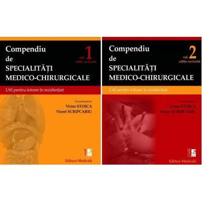 Compendiu de specialitati medico-chirurgicale, pentru REZIDENTIAT 2019. Volumele 1 si 2
