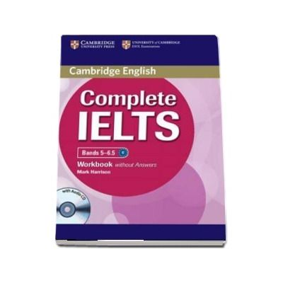 Complete IELTS Bands 5-6.5 Workbook without Answers with Audio CD - Mark Harrison