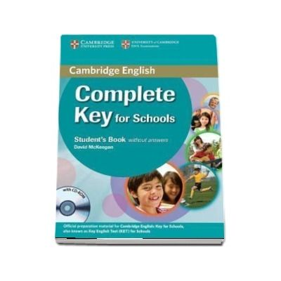 Complete Key for Schools Student s Book without Answers with CD-ROM -  David McKeegan