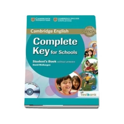 Complete Key for Schools Student s Book without Answers with CD-ROM with Testbank - David McKeegan