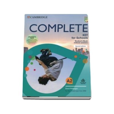 Complete Key for Schools Students Book without Answers with Online Practice and Workbook without Answers with Audio Download