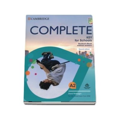 Complete Key for Schools Students Book without Answers with Online Practice