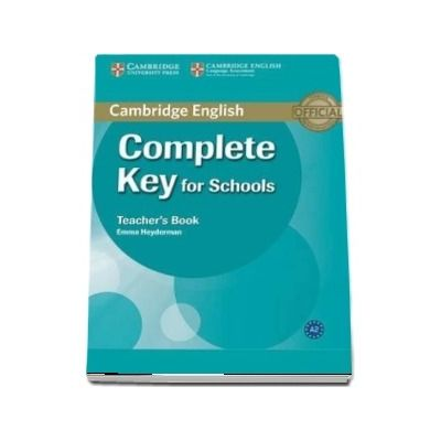 Complete Key for Schools Teacher s Book -  Emma Heyderman