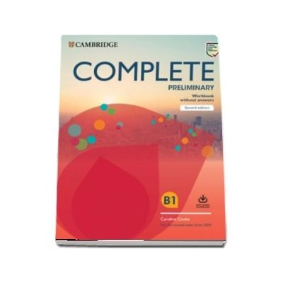 Complete Preliminary Workbook without Answers with Audio Download : For the Revised Exam from 2020